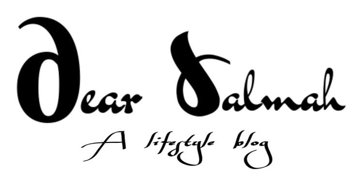 DEAR SALMAH